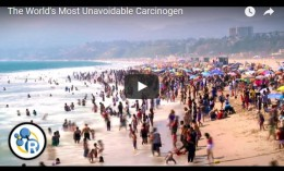 The World's Most Unavoidable Carcinogen