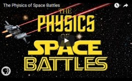 The Physics of Space Battles –YouTube