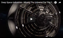 Deep Space Industries – Mining The Universe For The Future