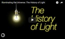 Illuminating the Universe: The History ofLight
