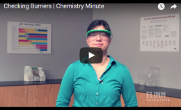 Checking Burners | Chemistry Minute