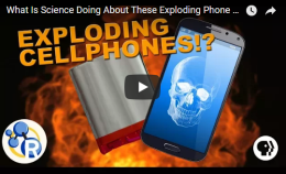 What Is Science Doing About These Exploding PhoneBatteries?