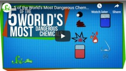 5 of the World's Most Dangerous Chemicals