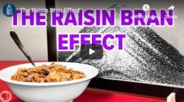 The Raisin BranEffect