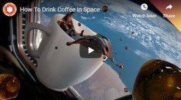 How To Drink Coffee In Space –YouTube