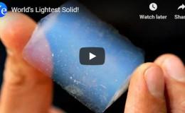World's Lightest Solid! –YouTube