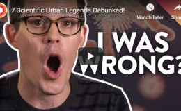 7 Scientific Urban LegendsDebunked!