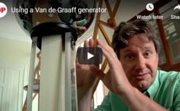 Using a Van de Graaff generator –YouTube