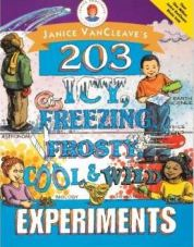 203 Icy, Freezing, Frosty, Cool and Wild Experiments